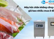 may-hut-chan-khong-cong-nghiep-gia-bao-nhieu-mua-o-dau